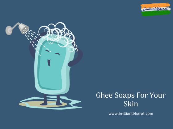 Bharat Brain, Ghee soap, Ghee Soaps For Your Skin, soaps, chemical soap,