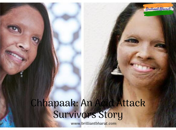 Chhapaak: An Acid Attack Survivors Brave Story