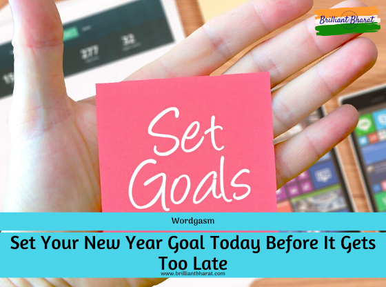 Set Your Goal Today, new year resolutions, set new year goal , 2020 new year, happy new year, how set a new year goal, points to remember in setting new year goal