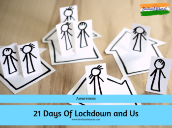 Awareness about 21days of lockdown in India and how to stay safe from COVID-19